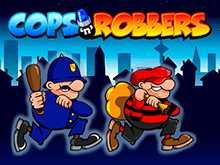 Копы И Грабители слот онлайн играть
